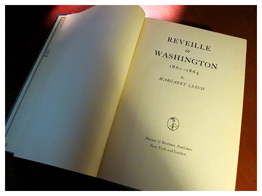 Almanack Feature: Reveille in Washington » Margaret Leech