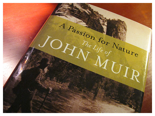 "Donald Worster, John Muir & I › ""A Passion for Nature"""